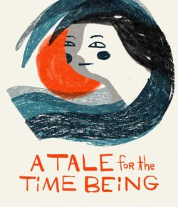 UPCOMING: A Tale For the Time Being